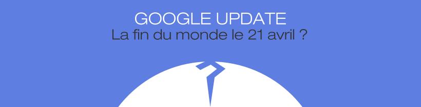 Google : Mise à jour 21 avril