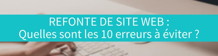 Top 10 erreurs à éviter lors de la refonte de votre site web